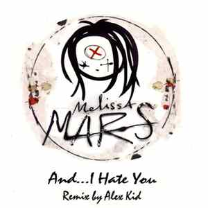 Melissa Mars - And I Hate You (Remix) FLAC