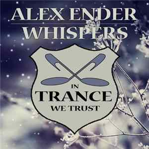 Alex Ender - Whispers FLAC