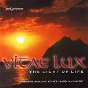 Yorkshire Building Society Band - Vitae Lux - The Light of Life FLAC