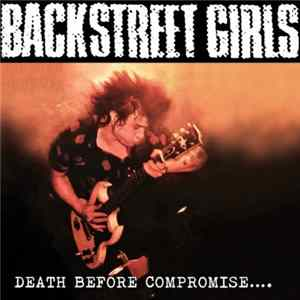 Backstreet Girls - Death Before Compromise.... FLAC