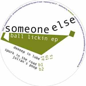 Someone Else - Ball Lickin EP FLAC