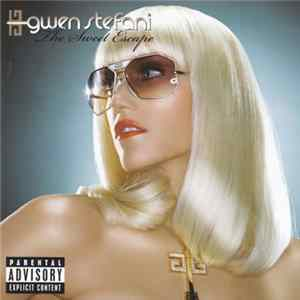Gwen Stefani - The Sweet Escape FLAC