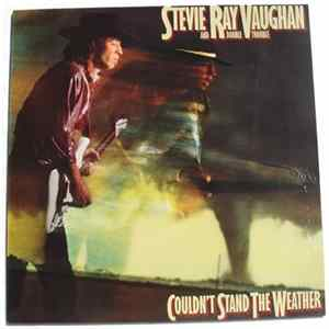 Stevie Ray Vaughan And Double Trouble - Couldn't Stand The Weather FLAC