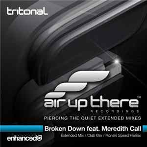 Tritonal Feat. Meredith Call - Broken Down FLAC