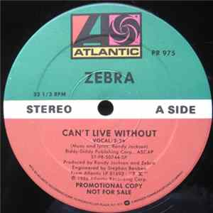 Zebra - Can't Live Without FLAC