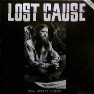 Lost Cause - Kill What's Inside FLAC