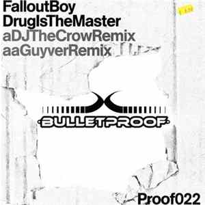 Fallout Boy - Drug Is The Master FLAC