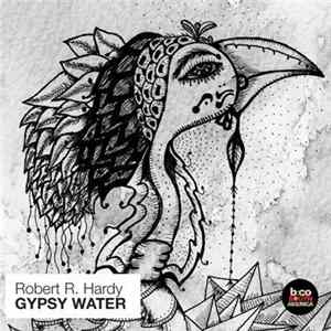 Robert R. Hardy - Gypsy Water FLAC