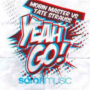 Mobin Master Vs Tate Strauss - Yeah Go FLAC
