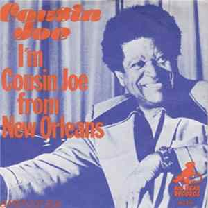 Cousin Joe - I'm Cousin Joe From New Orleans FLAC
