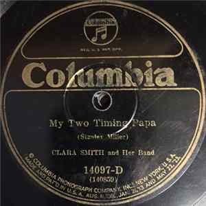 Clara Smith And Her Band - My Two Timing Papa / Kitchen Mechanic Blues FLAC