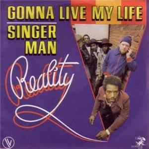 Reality - Gonna Live My Life / Singer Man FLAC