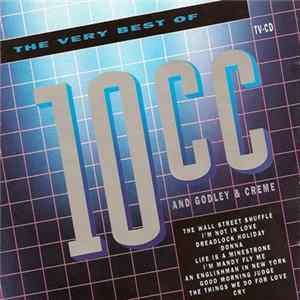 10CC And Godley & Creme - The Very Best Of 10CC And Godley & Creme FLAC