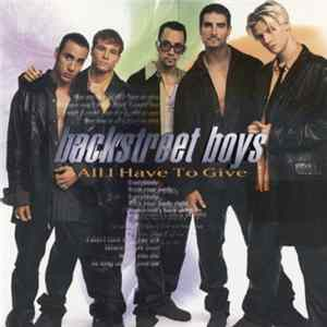 Backstreet Boys - All I Have To Give FLAC