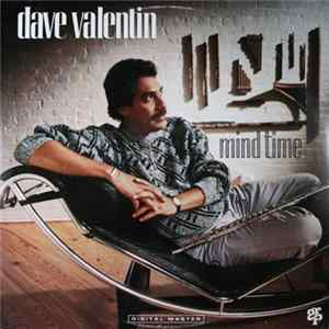 Dave Valentin - Mind Time FLAC