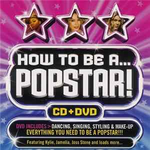 Various - How To Be A Pop Star FLAC