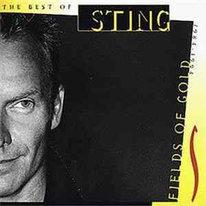 Sting - Fields Of Gold (The Best Of Sting 1984-1994) FLAC