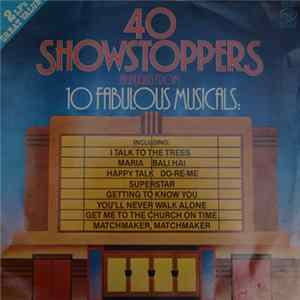 Alyn Ainsworth - 40 Showstoppers Highlights From 10 Fabulous Musicals FLAC