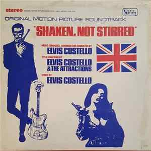 Elvis Costello & The Attractions - Shaken, Not Stirred FLAC
